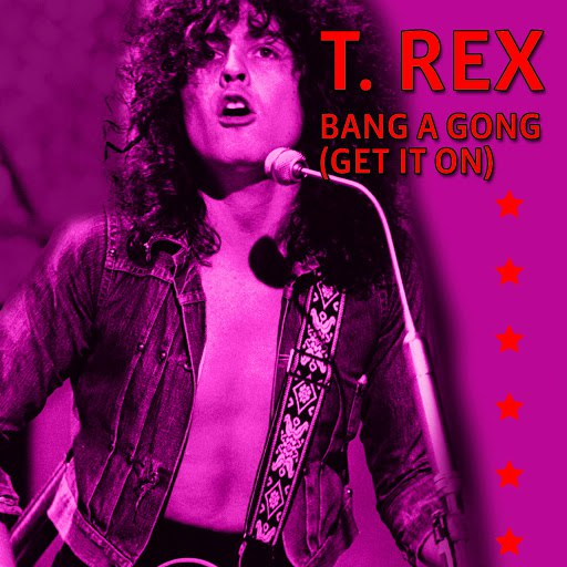 T. Rex альбом Bang A Gong (Get It On) (Extended Version)