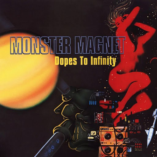 Monster Magnet альбом Dopes To Infinity (Deluxe)