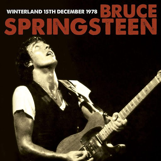Bruce Springsteen альбом Live at the Winterland 15th December 1978