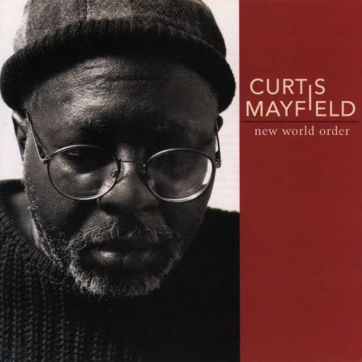 Curtis Mayfield альбом New World Order