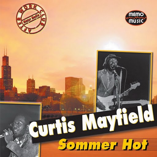 Curtis Mayfield альбом Sommer Hot