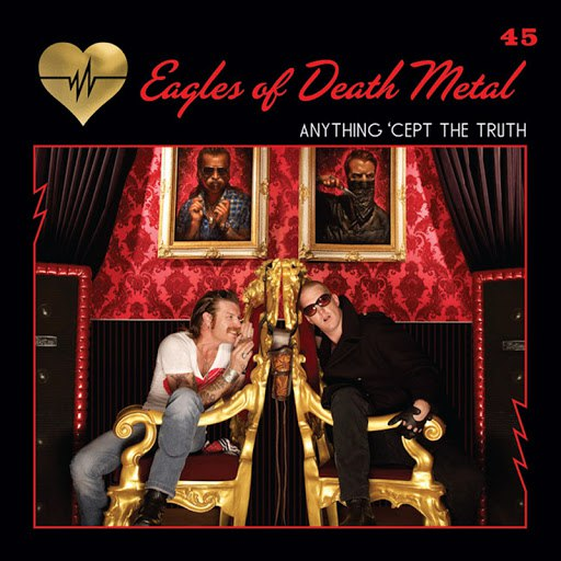 Eagles of Death Metal альбом Anything 'Cept the Truth (Radio Edit)