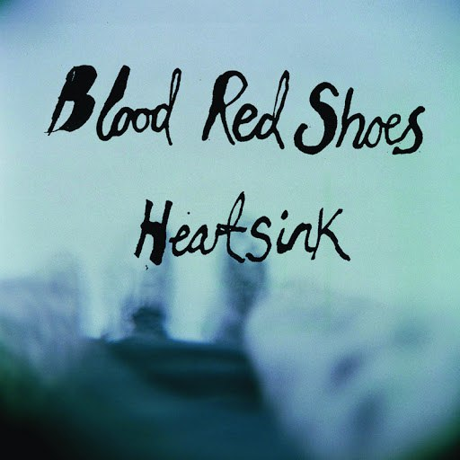 Blood Red Shoes альбом Heartsink