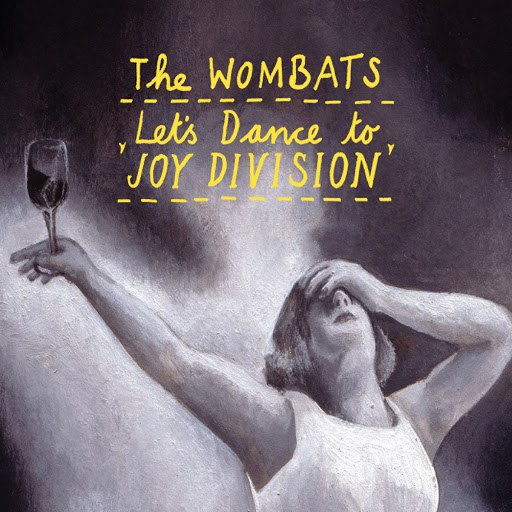 The Wombats альбом Let's Dance To Joy Division