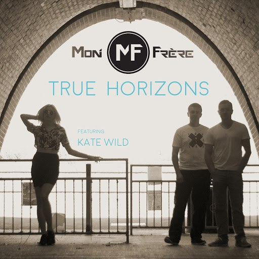 Mon Frere альбом True Horizons (feat. Kate Wild)
