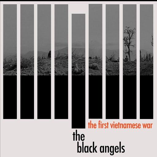The Black Angels альбом The First Vietnamese War