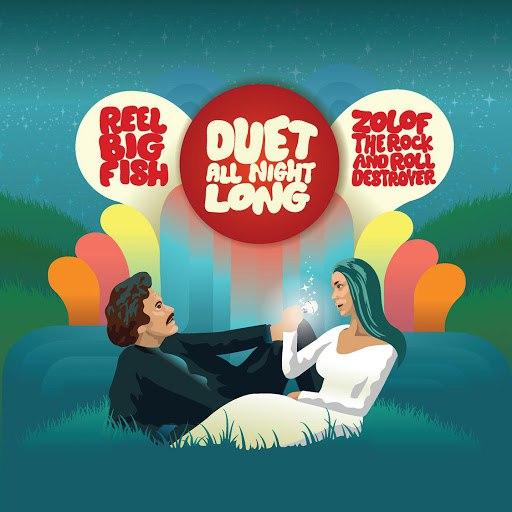 Reel Big Fish альбом Duet All Night Long