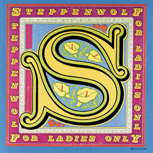 Steppenwolf альбом For Ladies Only