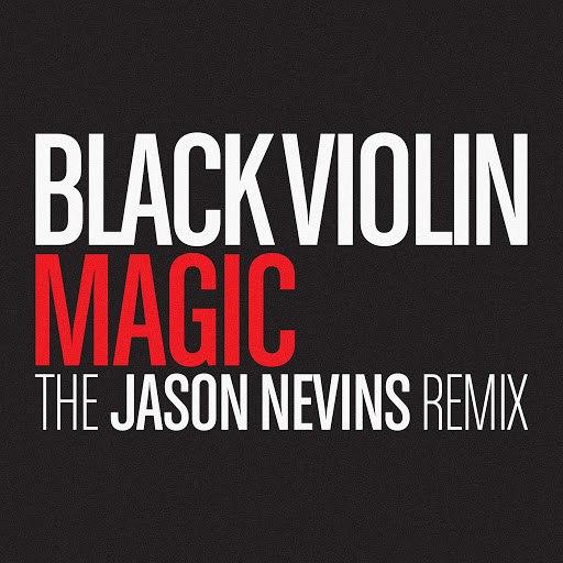 Black Violin альбом Magic (The Jason Nevins Remix)