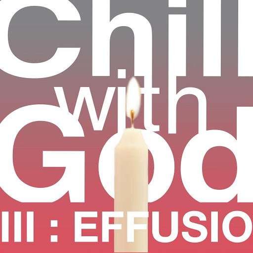 The Scientists альбом Chill With God III : Effusio
