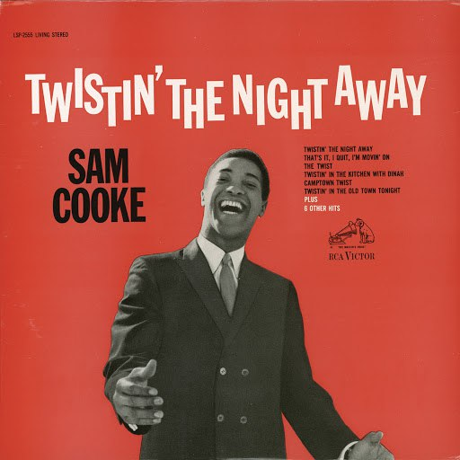 Sam Cooke альбом Twistin' the Night Away
