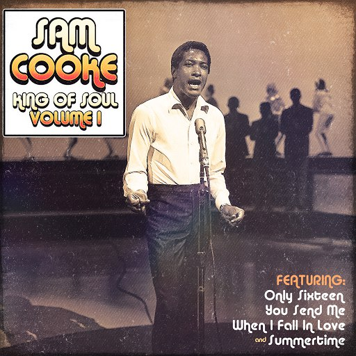 Sam Cooke альбом Sam Cooke - King of Soul Vol.1
