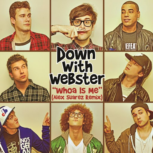 Down With Webster альбом Whoa Is Me (Alex Suarez Remix)