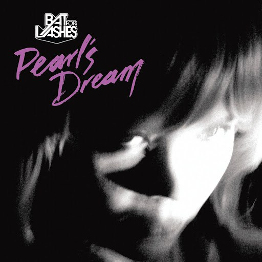bat for lashes альбом Pearl's Dream