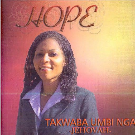 Hope альбом Takwaba Umbi Nga Jehovah