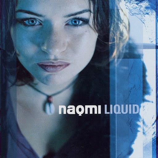 Naomi альбом Liquid