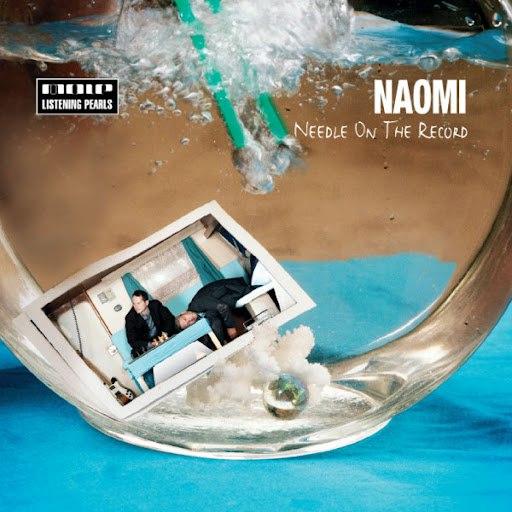 Naomi альбом Needle On The Record
