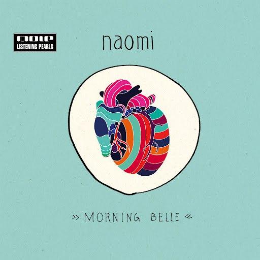 Naomi альбом Morning Belle