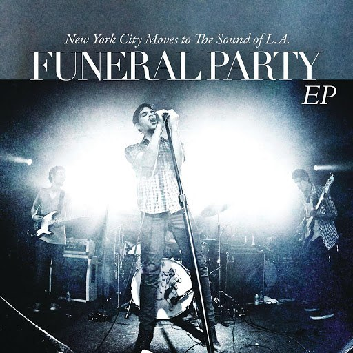 "Funeral Party альбом ""New York City Moves To The Sound Of L.A."" EP"