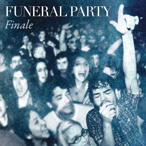 Funeral Party альбом Finale