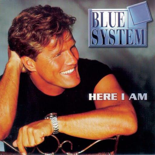 Blue System альбом Here I Am