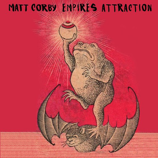 Matt Corby альбом Empires Attraction