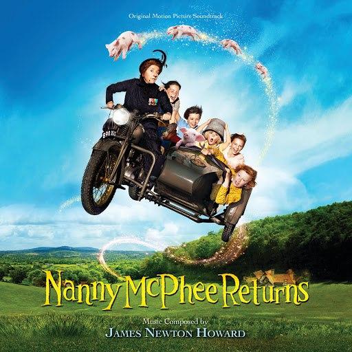 James Newton Howard альбом Nanny McPhee Returns (Original Motion Picture Soundtrack)