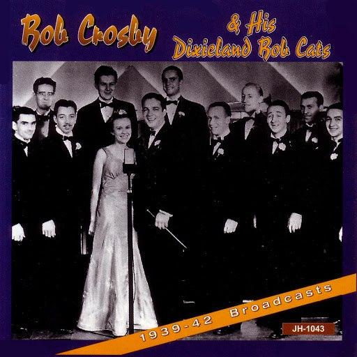 Bob Crosby альбом 1939-42 Broadcasts