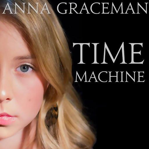 Anna Graceman альбом Time Machine