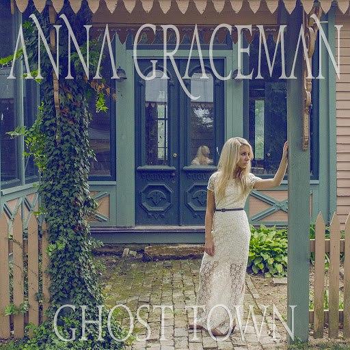 Anna Graceman альбом Ghost Town