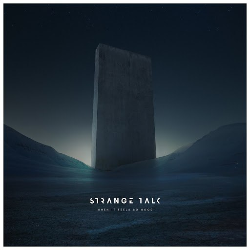 Strange Talk альбом When It Feels so Good