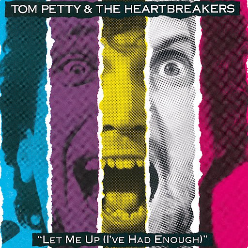 Tom Petty альбом Let Me Up (I've Had Enough)