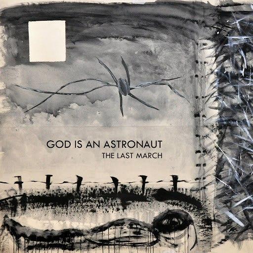 God Is An Astronaut альбом The Last March