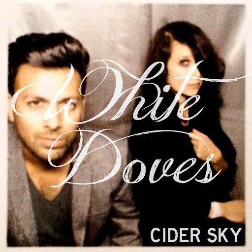 Cider Sky альбом White Doves