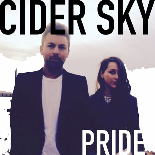 Cider Sky альбом Pride