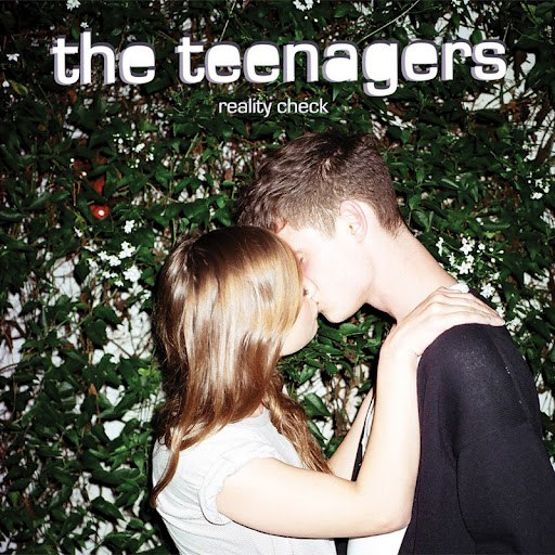 The Teenagers альбом Reality Check