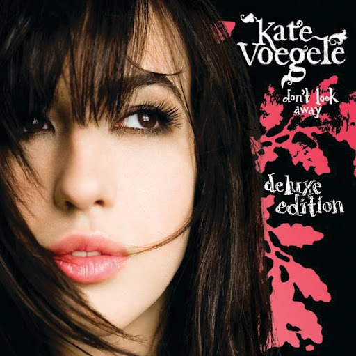 Kate Voegele альбом Don't Look Away (Deluxe Edition)