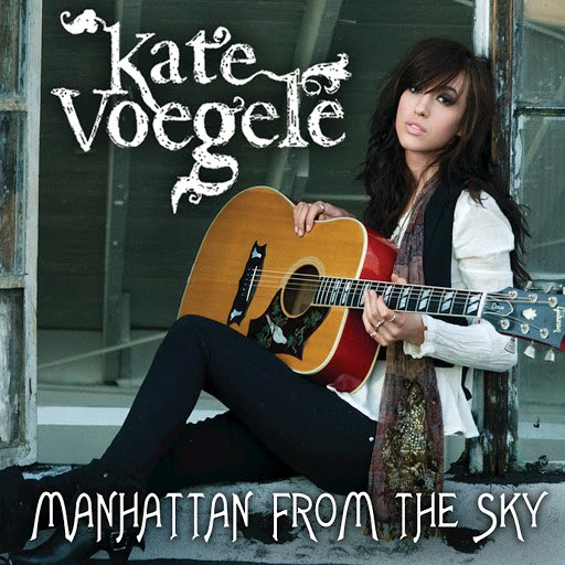 Kate Voegele альбом Manhattan From The Sky