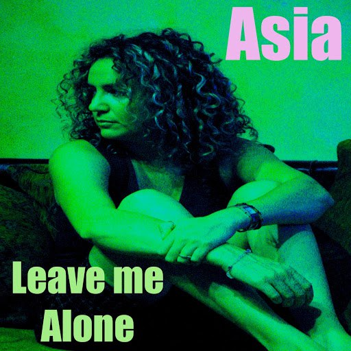 Asia альбом Leave Me Alone