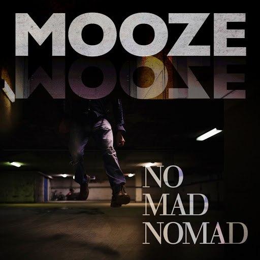MoozE альбом No Mad Nomad