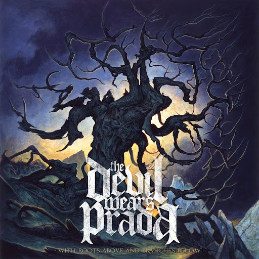 The Devil Wears Prada альбом With Roots Above And Branches Below