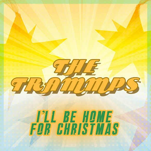 The Trammps альбом I Will be Home for Christmas