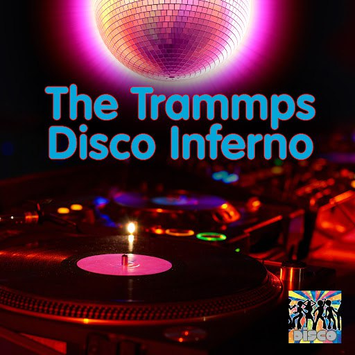 The Trammps альбом Disco Inferno (Re-Recorded / Remastered)