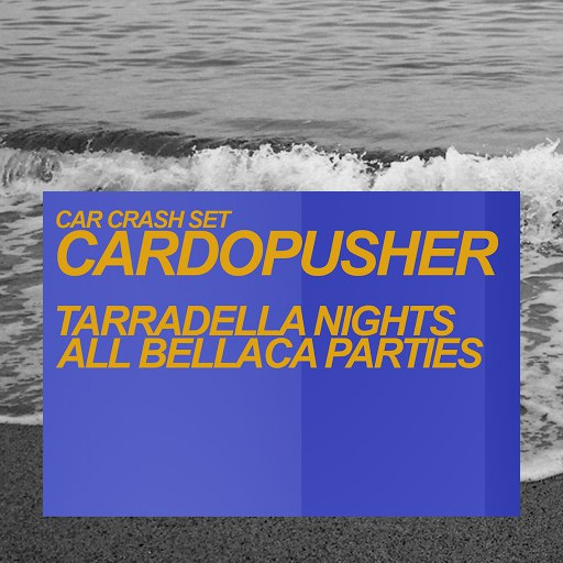 Cardopusher альбом Tarradella Nights / All Bellaca Parties