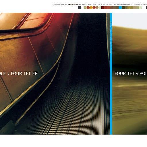 Four Tet альбом Four Tet v Pole
