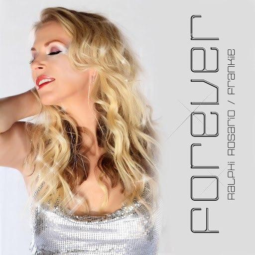 ralphi rosario альбом Forever (Wideboys Club Mix) [feat. Frankie]