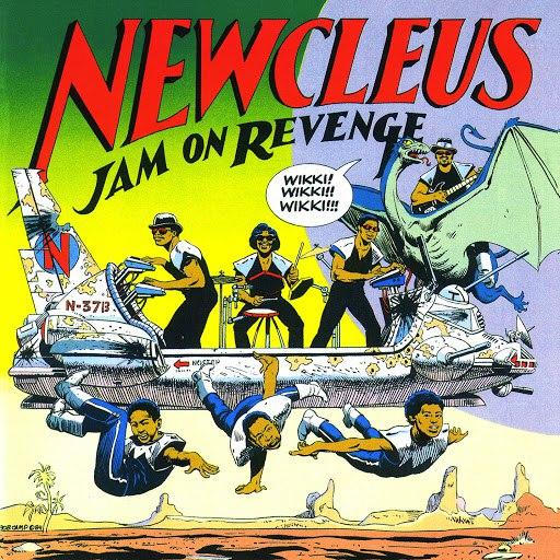 Newcleus альбом Jam On Revenge