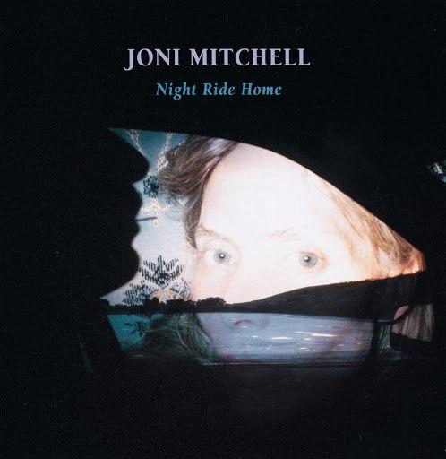 Joni Mitchell альбом Night Ride Home