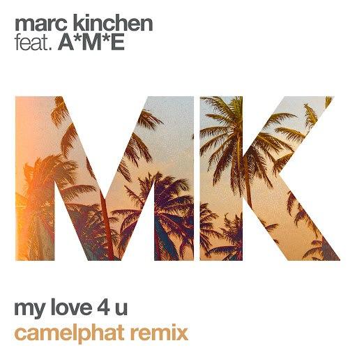 MK альбом My Love 4 U (CamelPhat Remix)