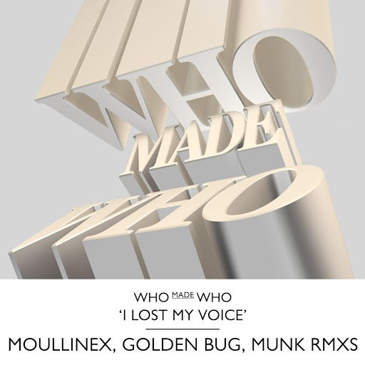 WhoMadeWho альбом I Lost My Voice Remixes